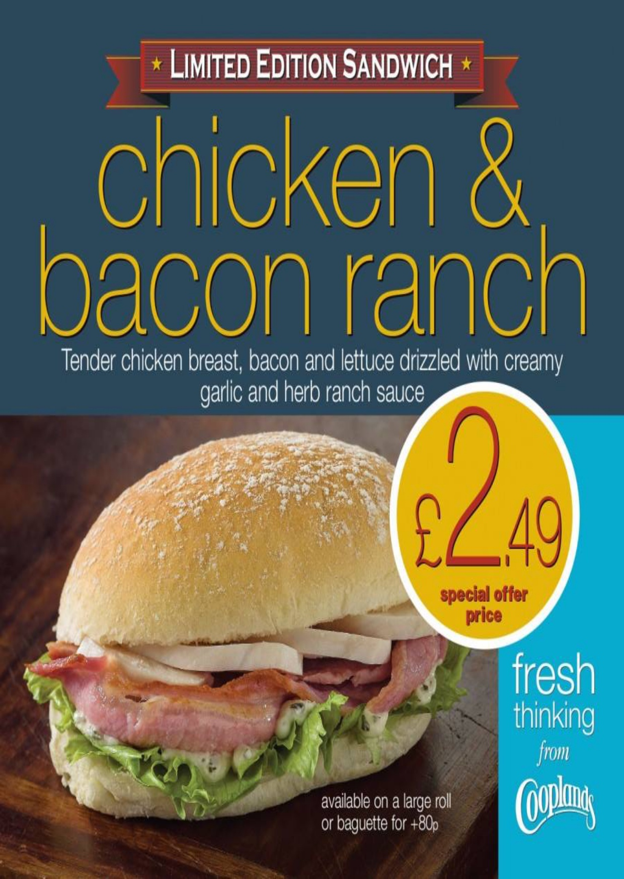Chicken and Bacon Ranch Sandwich