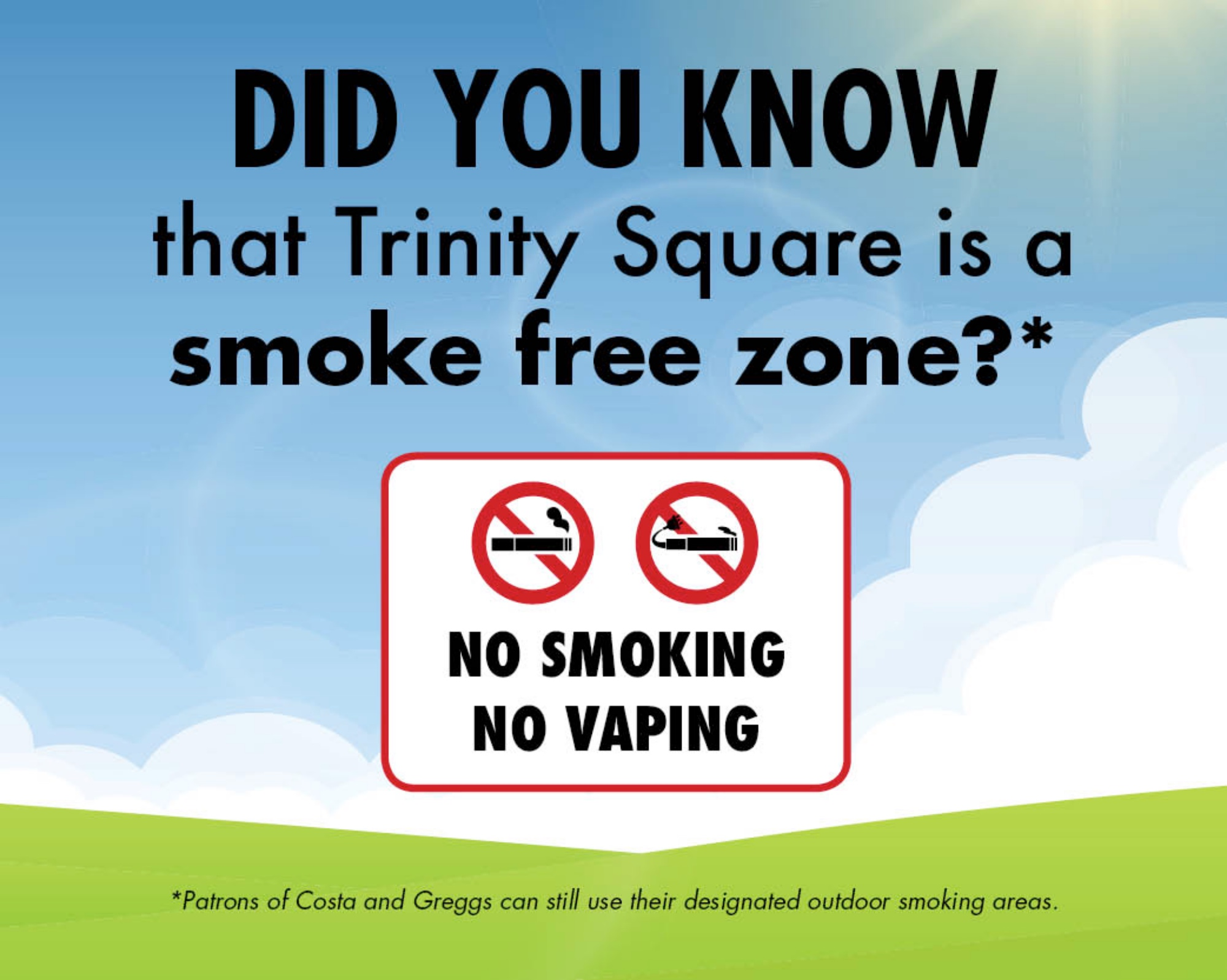 Trinity Square is a smoke free zone
