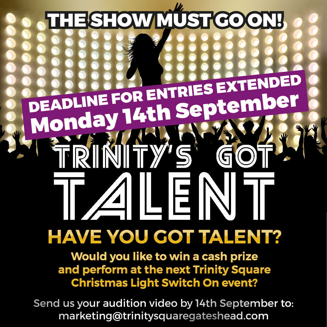 Deadline for Trinity's Got Talent entries extended